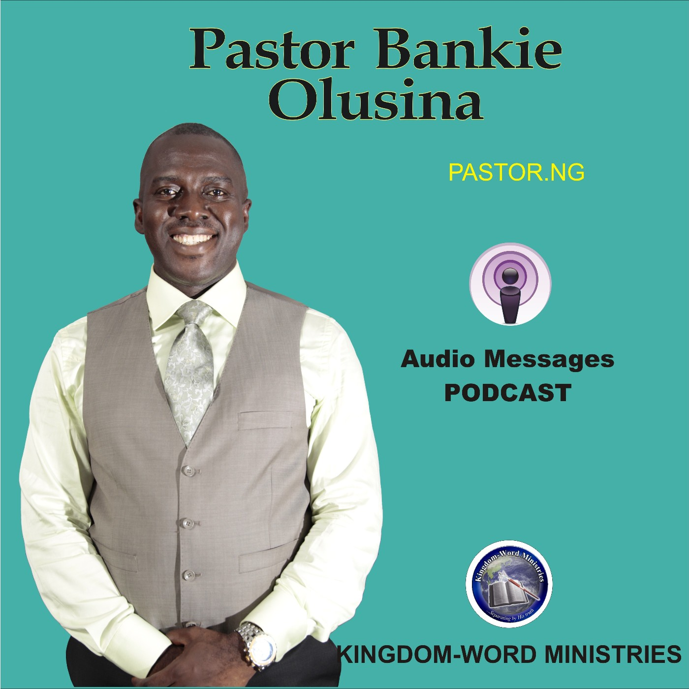 Pastor Bankie Olusina Sermon Audio Podcast